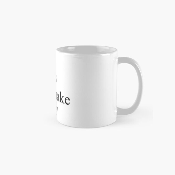 """Proverb: """"Two wrongs don't make a right."""" Classic Mug"""