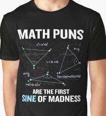 Funny Math Pun Calculus Geometry Teacher Gag Gift Graphic T-Shirt