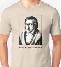Hegel - Niemand Versteht Me (Nobody Understands Me) T-Shirt