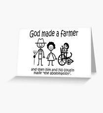 Funny Dark Humor- God Made a Farmer: Farmer Made an Abomination Greeting Card