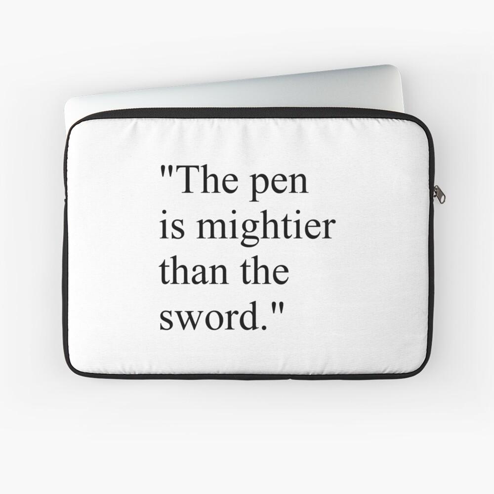 "Proverb: ""The pen is mightier than the sword."" #Proverb #pen #mightier #sword. Пословица: ""Перо сильнее меча"" Laptop Sleeve"
