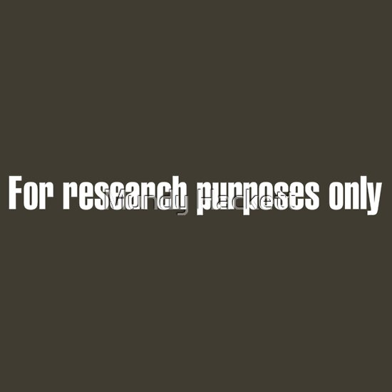 TShirtGifter presents: For research purposes only