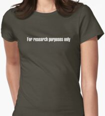 For research purposes only Womens Fitted T-Shirt