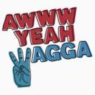 Awww yeah Wagga! by Carla Hackett