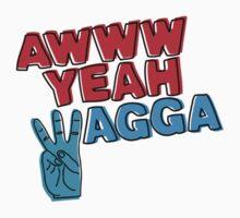 Awww yeah Wagga!