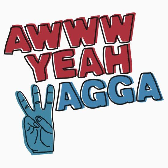 TShirtGifter presents: Awww yeah Wagga!
