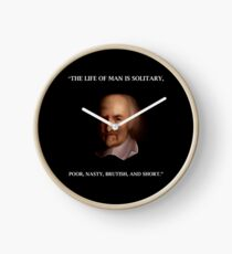 Thomas Hobbes - The Life of Man is Solitary - Fun Philosophy Quotation  Clock