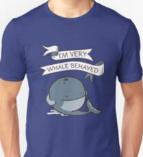 I'm Very Whale Behaved - Cool Whale T-Shirt