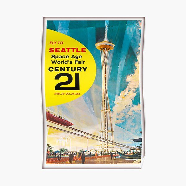 1962 Fly to Seattle ,Space Age ,World's Fair,Poster Poster