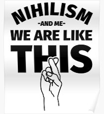 Nihilism Poster