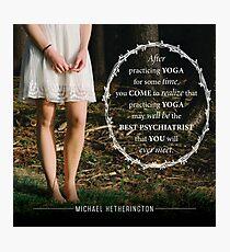 Yoga Psychiatry Photographic Print
