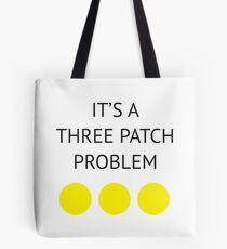 A Three Patch Problem Tote Bag