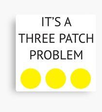 A Three Patch Problem Canvas Print