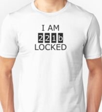 I am 221b locked Unisex T-Shirt