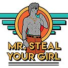 Mr. Steal Yo Girl by Israel Rodriguez
