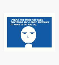 Annoyance Art Print