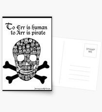 To err is human to arr is pirate Postcards