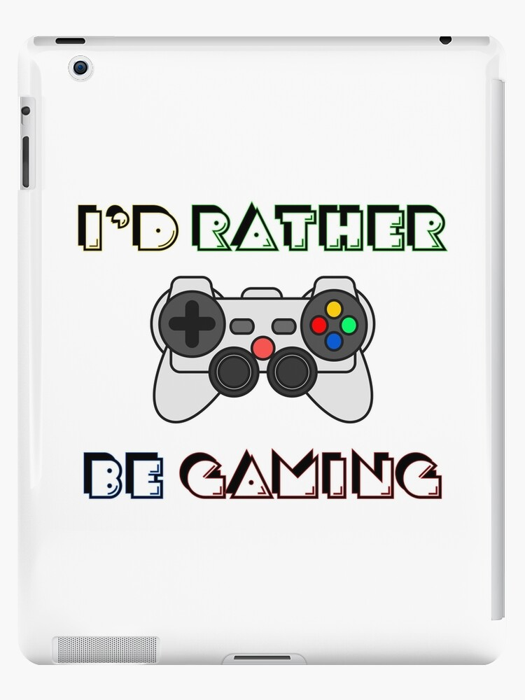I/'d Rather Be Gaming Play Video Games Controller Gamer Playing Hoodie Sweatshirt