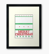 Christmas, Don't Be Tachy Ugly Christmas Sweater Framed Print