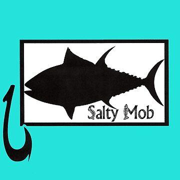 Salty Mob Tuna by SaltyMob