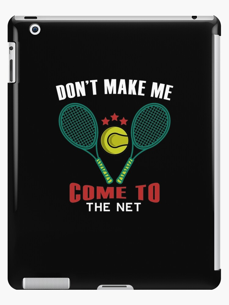 a7eeac3f03 Don't Make Me Come to the Net Tennis | Tennis T shirt | Tennis Gifts Men |  Coach Gifts for men | Tennis Gifts Women | Birthday Gift | Tennis Lover |  Tennis ...