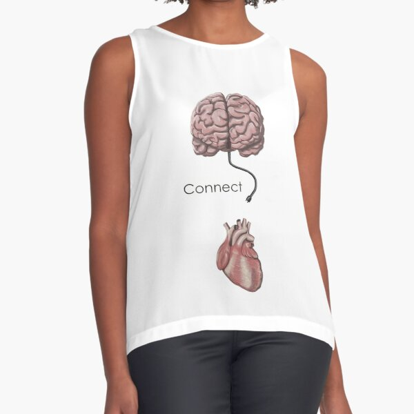 Connect the mind and the heart Sleeveless Top