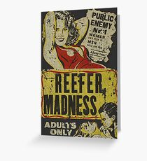 Reefer Madnesse Greeting Card