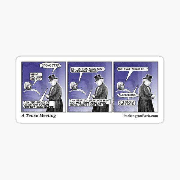 An Ebenezer Scrooge Grammar Verb Tense Comic Sticker