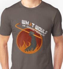 What would Dr. Gordon Freeman do? - Half Life T-Shirt