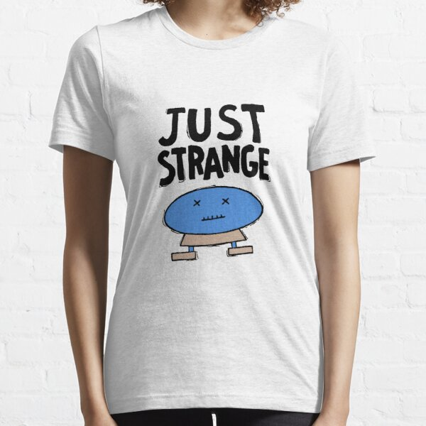 Little Odd Lots - Just Strange Essential T-Shirt