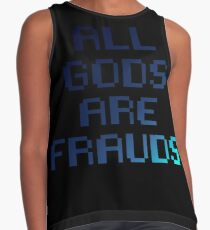 All gods are frauds Contrast Tank
