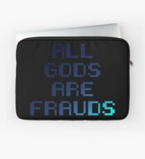 All gods are frauds Laptop Sleeve