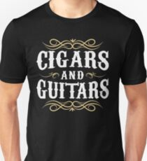 Cigars and Guitars | Cigar Gift For Men | Cigar Gift For Him | Cigar Gift for Dad | Unique Cigar Gifts | Cigar Shirt | Birthday Cigar Gift | Cigar Lovers  Unisex T-Shirt