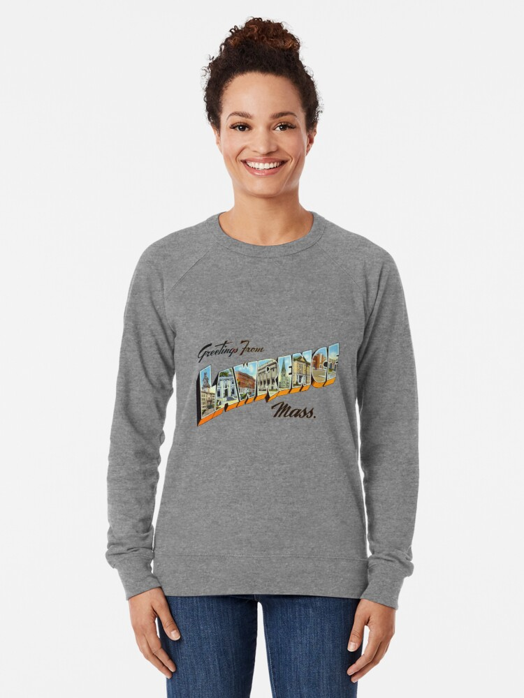 Alternate view of Greetings from Lawrence, Massachusetts Lightweight Sweatshirt