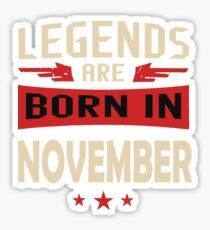 Legend Are Born In November Merchandise Sticker