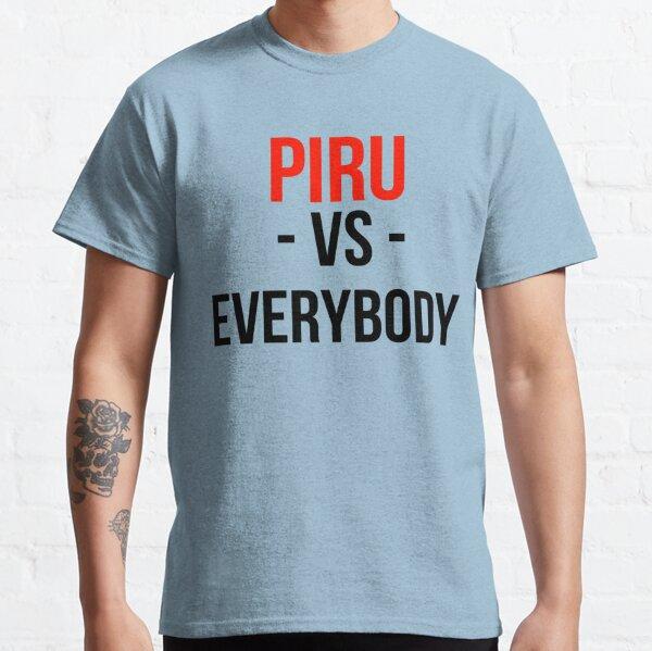 Piru Vs. Everybody Classic T-Shirt