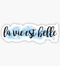 la vie est belle blue watercolor Sticker