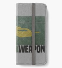 I Need A Weapon iPhone Wallet/Case/Skin