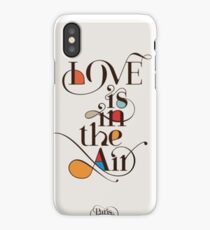Love is in the Air ! iPhone Case/Skin