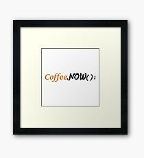 coffee now - coffee.Now() Framed Print