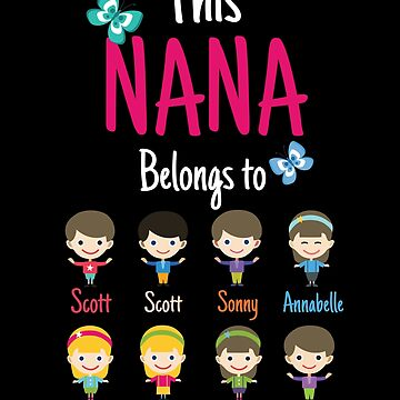 This Nana belongs to Scott Scott Sonny Annabelle Lorraine Nicola Leanne Lewis by MyFamily