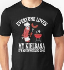 Everyone Loves My Kielbasa Unisex T-Shirt