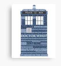 Dr. Who Whovian fans Canvas Print