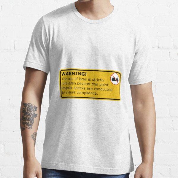No Bras! Essential T-Shirt