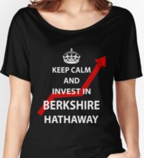 Keep Calm and Invest in Berkshire Hathaway Women's Relaxed Fit T-Shirt