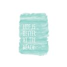 «life is better at the beach, blue, watercolor» de happyyakk