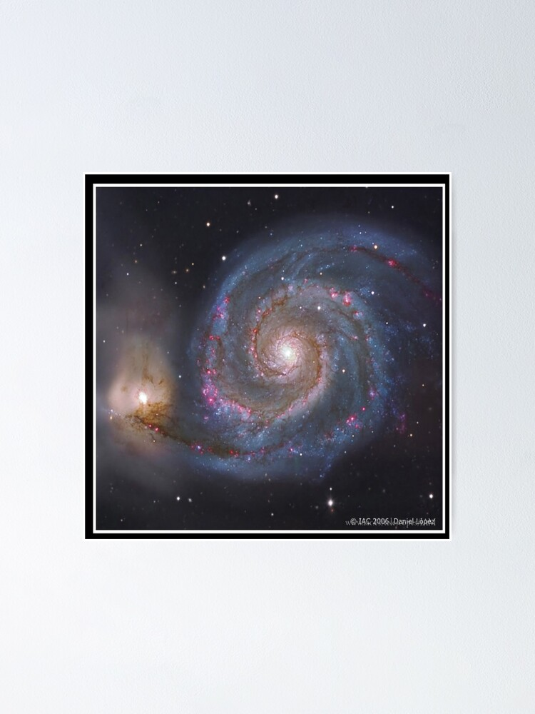 Alternate view of The #Whirlpool #Galaxy #SpiralGalaxy, Astronomy, Cosmology, AstroPhysics, Universe Poster