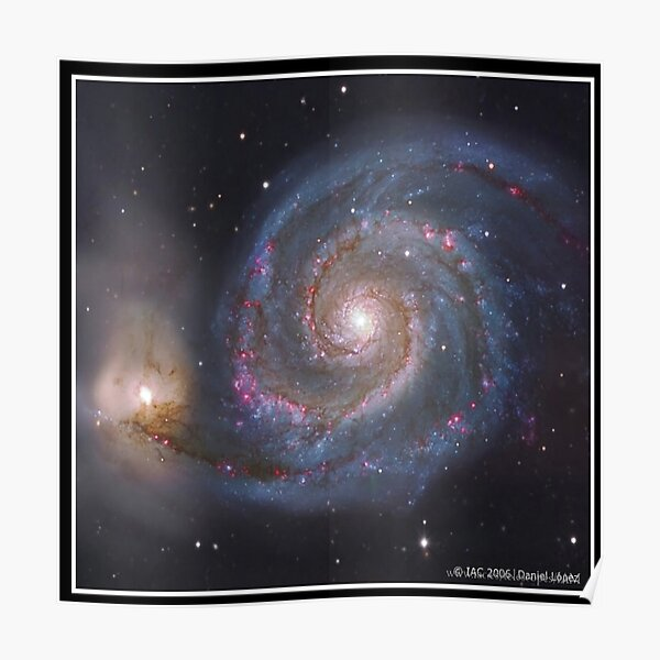 The #Whirlpool #Galaxy #SpiralGalaxy, Astronomy, Cosmology, AstroPhysics, Universe Poster