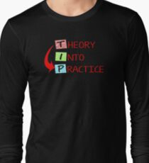 AMAZING IY317 Theory Into Practice Best Product T-Shirt