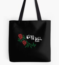 give em hell, kid My Chemical Romance  Tote Bag